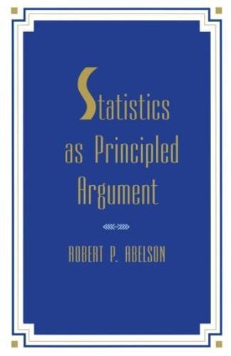 Statistics As Principled Argument (Paperback)