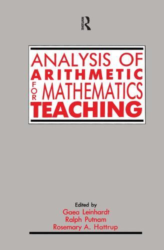Analysis of Arithmetic for Mathematics Teaching (Hardback)