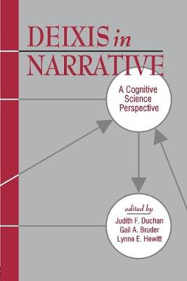 Deixis in Narrative: A Cognitive Science Perspective (Paperback)