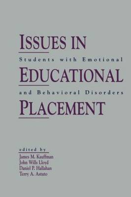 Issues in Educational Placement: Students With Emotional and Behavioral Disorders (Paperback)