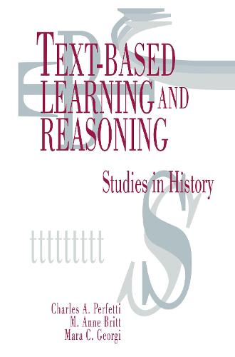 Text-based Learning and Reasoning: Studies in History (Hardback)