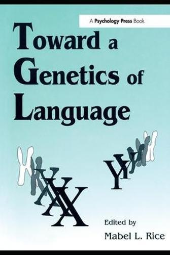 Toward A Genetics of Language (Paperback)
