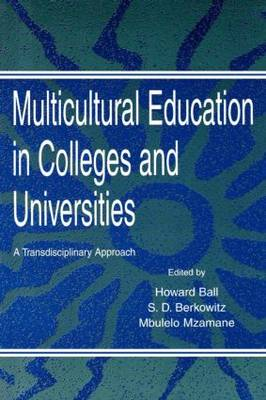 Multicultural Education in Colleges and Universities: A Transdisciplinary Approach (Paperback)