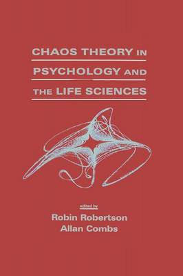 Chaos theory in Psychology and the Life Sciences (Paperback)