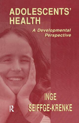 Adolescents' Health: A Developmental Perspective (Hardback)