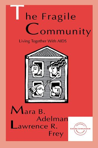 The Fragile Community: Living Together With Aids (Hardback)