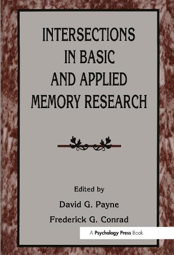 Intersections in Basic and Applied Memory Research (Hardback)
