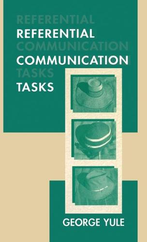 Referential Communication Tasks - Second Language Acquisition Research Series (Hardback)