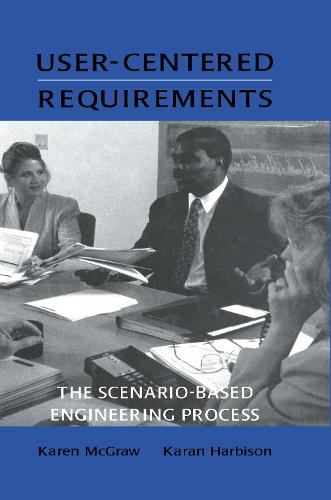 User-centered Requirements: The Scenario-based Engineering Process (Hardback)