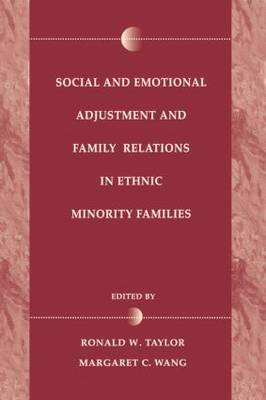 Social and Emotional Adjustment and Family Relations in Ethnic Minority Families (Paperback)