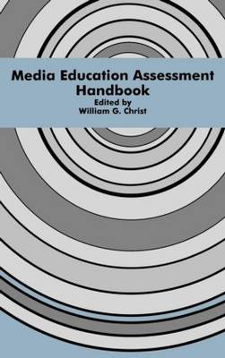 Media Education Assessment Handbook - Routledge Communication Series (Hardback)