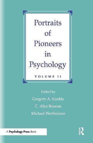 Portraits of Pioneers in Psychology: Volume II (Hardback)