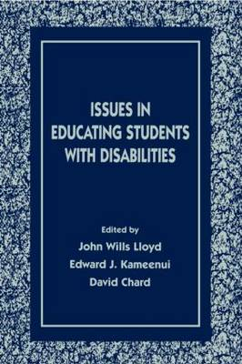 Issues in Educating Students With Disabilities - The LEA Series on Special Education and Disability (Paperback)