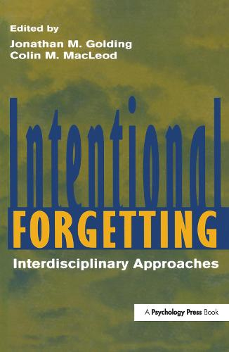 Intentional Forgetting: Interdisciplinary Approaches (Hardback)