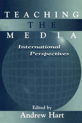 Teaching the Media: International Perspectives - Routledge Communication Series (Paperback)