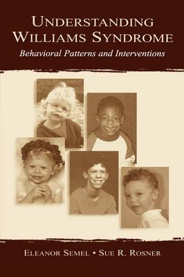Understanding Williams Syndrome: Behavioral Patterns and Interventions (Paperback)