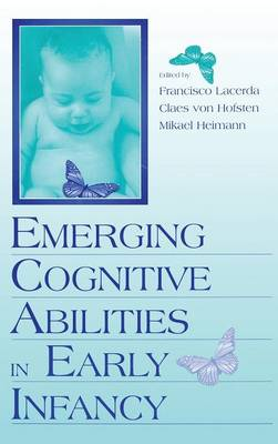Emerging Cognitive Abilities in Early infancy (Hardback)