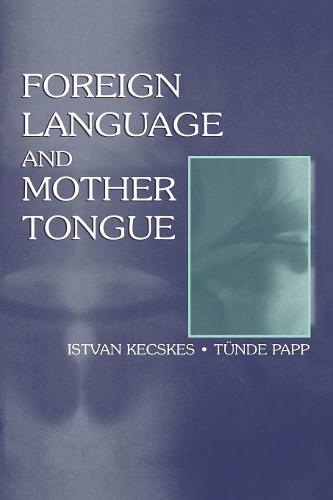 Foreign Language and Mother Tongue (Paperback)