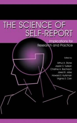 The Science of Self-report: Implications for Research and Practice (Hardback)