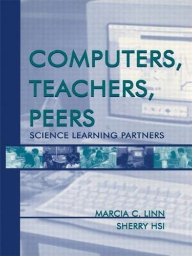 Computers, Teachers, Peers: Science Learning Partners (Paperback)