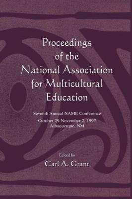 Proceedings of the National Association for Multicultural Education: Seventh Annual Name Conference (Paperback)