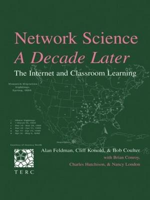 Network Science, A Decade Later: The Internet and Classroom Learning (Paperback)