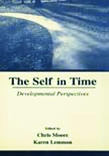 The Self in Time: Developmental Perspectives (Hardback)