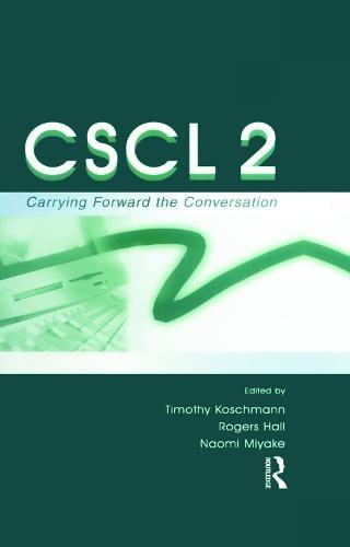 Cscl 2: Carrying Forward the Conversation (Hardback)