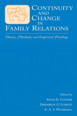 Continuity and Change in Family Relations: Theory, Methods and Empirical Findings - Advances in Family Research Series (Hardback)