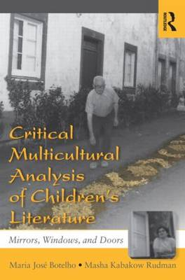 Critical Multicultural Analysis of Children's Literature: Mirrors, Windows, and Doors - Language, Culture, and Teaching Series (Paperback)