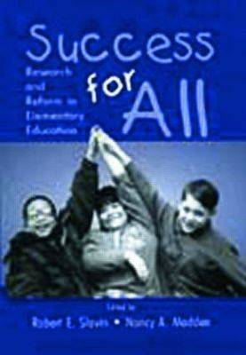 Success for All: Research and Reform in Elementary Education (Paperback)