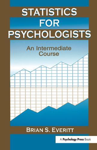 Statistics for Psychologists: An Intermediate Course (Hardback)