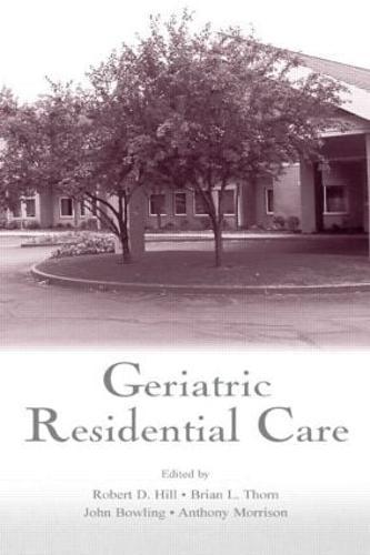 Geriatric Residential Care (Hardback)