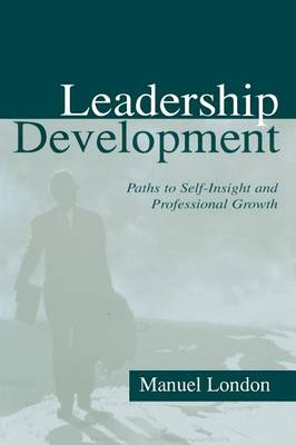 Leadership Development: Paths To Self-insight and Professional Growth - Applied Psychology Series (Paperback)