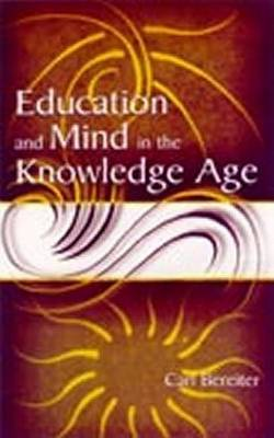 Education and Mind in the Knowledge Age (Hardback)