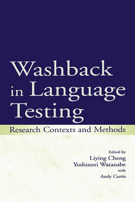 Washback in Language Testing: Research Contexts and Methods (Hardback)