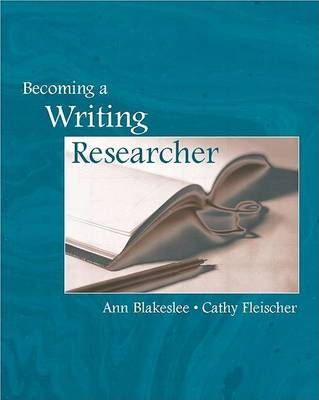 Becoming a Writing Researcher (Hardback)