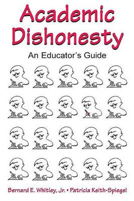 Academic Dishonesty: An Educator's Guide (Hardback)