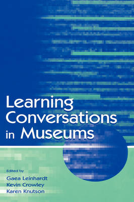Learning Conversations in Museums (Hardback)