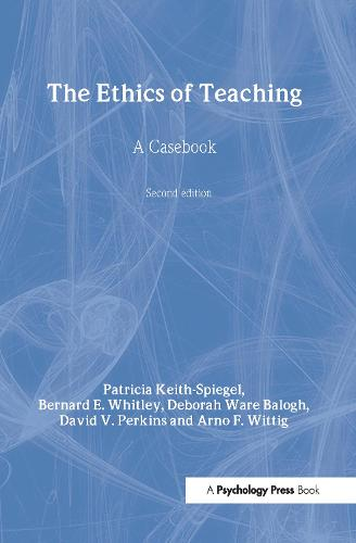 The Ethics of Teaching: A Casebook (Hardback)