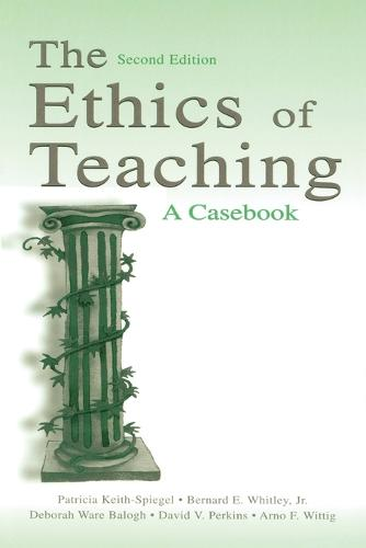 The Ethics of Teaching: A Casebook (Paperback)