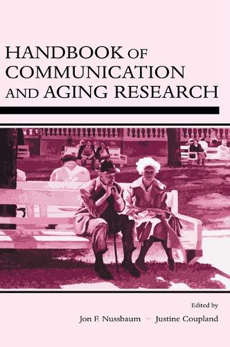 Handbook of Communication and Aging Research (Hardback)