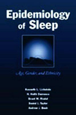 Epidemiology of Sleep: Age, Gender, and Ethnicity (Paperback)