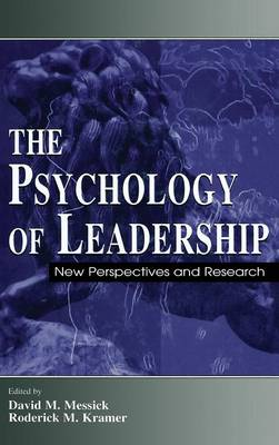 The Psychology of Leadership: New Perspectives and Research - Organization and Management Series (Hardback)