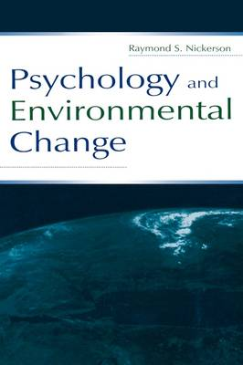 Psychology and Environmental Change (Hardback)