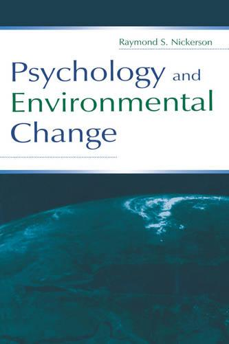 Psychology and Environmental Change (Paperback)