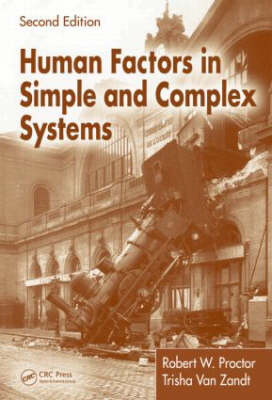 Human Factors in Simple and Complex Systems, Second Edition (Hardback)