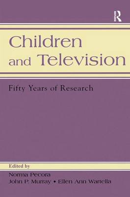 Children and Television: Fifty Years of Research - Routledge Communication Series (Paperback)
