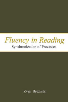 Fluency in Reading: Synchronization of Processes (Hardback)