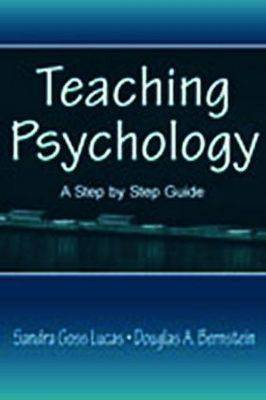 Teaching Psychology: A Step by Step Guide (Paperback)